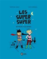 Les Super Super, tome 1 - Semeurs d'énigmes