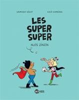 Les Super Super, tome 3 - Nuits zinzin