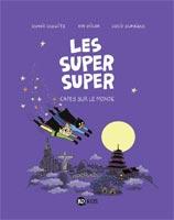 Les Super Super, tome 4 - Capes sur la ville