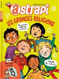 Faut-il parler des religions dans les magazines pour vos enfants ? - Astrapi n°851, janvier 2016.