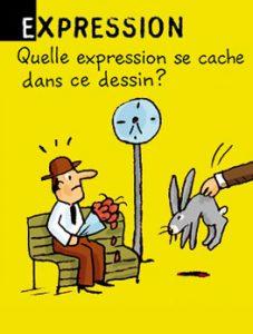 """Expression - Quelle expression se cache dans ce dessin ? Réponse : poser un lapin (c'est à dire """"ne pas aller à un rendez-vous"""")."""