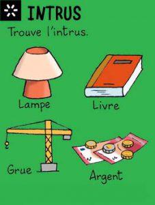"""Intrus - Trouve l'intrus entre la lampe, le livre, la grue et l'argent. Réponse : la grue (c'est la seule qui n'est pas """"de poche"""")."""