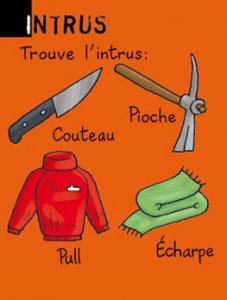 Intrus - Trouve l'intrus : couteau, pioche, pull ou écharpe ? Réponse : l'écharpe (elle n'a pas de manche).
