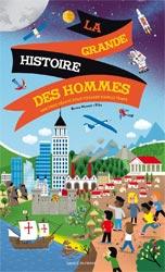 La grande histoire des hommes, un livre frise, Bayard Editions