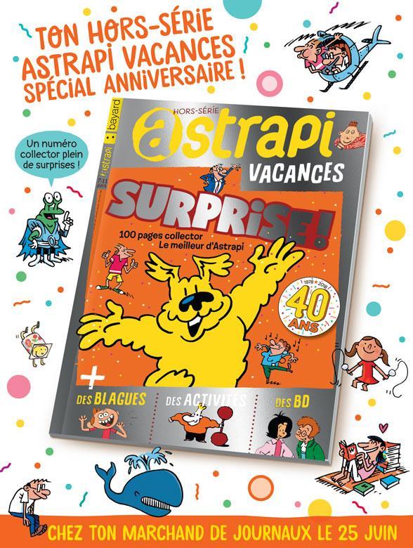 Hors-série Astrapi Vacances - En vente en kiosque à partir du 25 juin.