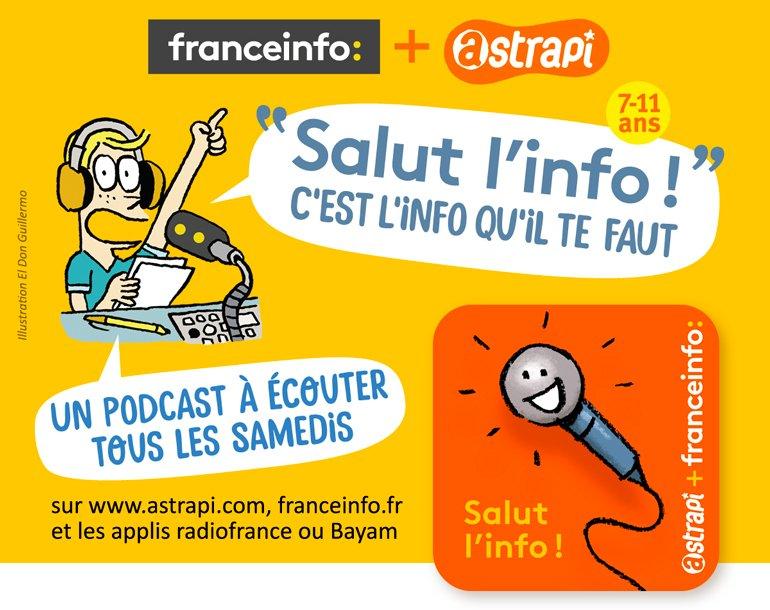 """""""Salut l'info !"""", un podcast d'Astrapi et franceinfo pour les 7-11 ans"""