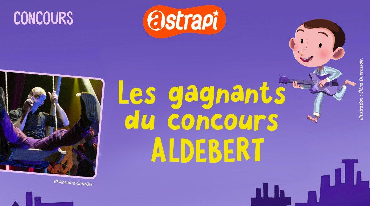 """Résultats du concours """"Invite ta famille au concert d'Aldebert !"""""""