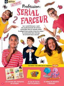"""Profession : serial farceur"", Astrapi n°945. Texte : Sophie Furlaud. Photos : Adobestock. Illustrations : Peter Elliott."