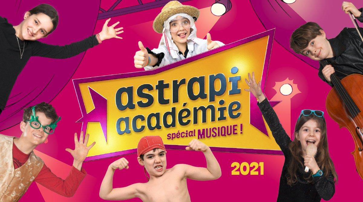 Les résultats de l'Astrapi académie 2021 - Spécial musique !
