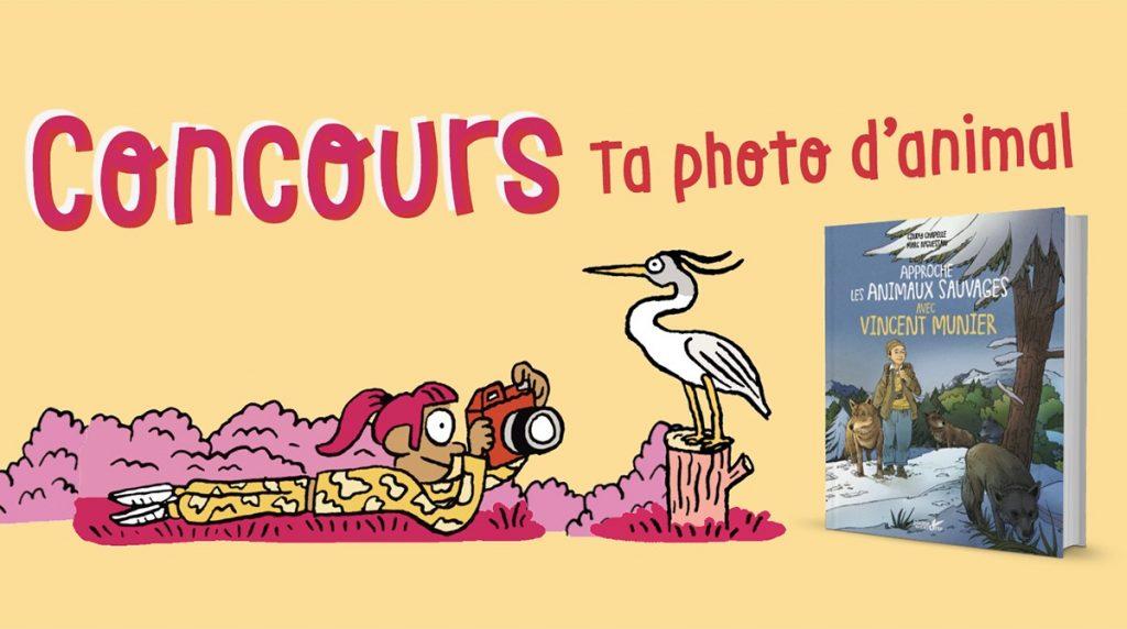 """Participe au concours """"Ta photo d'animal"""" - 3 livres dédicacés par Vincent Munier à gagner"""