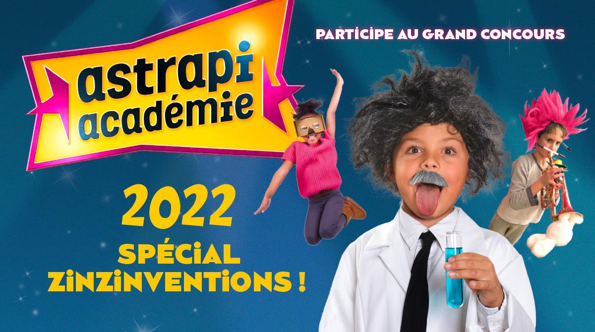 Astrapi Académie 2022 - Spécial zinzinventions !